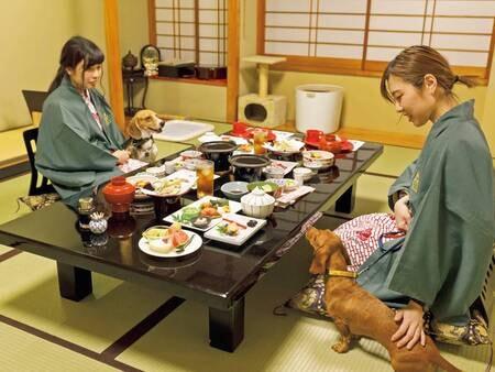 【部屋食】ペットちゃんとの楽しいひと時を♪